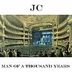 JC Man Of A Thousand Years - Single