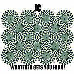 JC Whatever Gets You High - Single