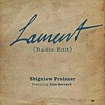 Zbigniew Preisner Lament (Feat. Lisa Gerrard) [Radio Edit]