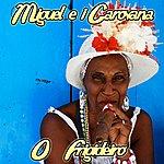 Miguel O Frigideiro (Feat. Bruno Lauzi)