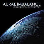 Aural Imbalance Space Monkey