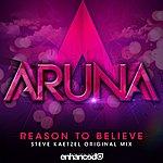 Aruna Reason To Believe