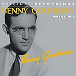 Benny Goodman Benny Goodman : Greatest Hits (Original Recordings)