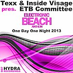 Texx One Day One Night 2013 (Texx & Inside Visage Pres. Etb Committee)