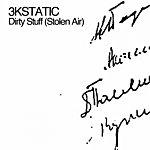 3kStatic Dirty Stuff (Stolen Air)