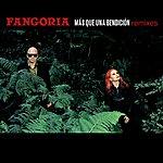 Fangoria Más Que Una Bendición (Remixes)