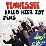 Tennessee Hallo Hier Ist Jens (Original Artist Original Songs)