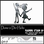 Dome Rushing Storm Ep