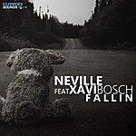 Neville Fallin (Feat. Xavi Bosch)