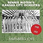 Bennie Moten's Kansas City Orchestra Milenberg Joys (Original Aufnahmen 1930 - 1932)