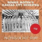 Bennie Moten's Kansas City Orchestra Professor Hot Stuff (Original Aufnahmen 1930)