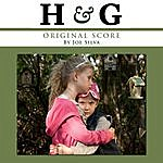 Joe Silva H & G (Original Film Score)