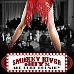 Smokey River Boys All Pure Country