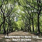 Brad Moses September In New York