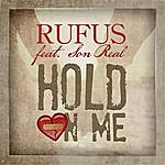 Rufus Hold On Me (Feat. Son Real)