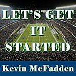 Kevin McFadden Let's Get It Started