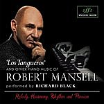 Richard Black Piano Music Of Robert Mansell