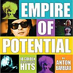 Anton Barbeau Empire Of Potential