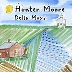 Hunter Moore Delta Moon