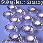 Mariah Larkin Guitarheart Satsang