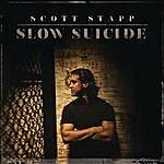 Scott Stapp Slow Suicide
