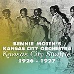Bennie Moten's Kansas City Orchestra Kansas City Shuffle (Original Recordings 1926 - 1927)