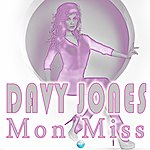 Davy Jones Mon Miss