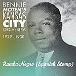 Bennie Moten's Kansas City Orchestra Rumba Negro (Spanish Stomp) (Original Aufnahmen 1929 - 1930)