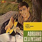 Adriano Celentano Il Ribelle / Nessuno Crederà