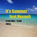 Nevaeh It's Summer Club Mixes
