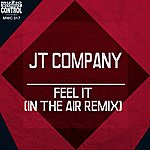 Jt Company Feel It (In The Air Remix)