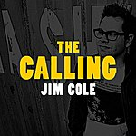 Jim Cole The Calling