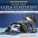Berlin Radio Symphony Orchestra Gurlitt: Goya-Symphony & Vier Dramatische Gesänge Für Sopran Und Orchester
