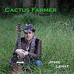Jesse Lenat Cactus Farmer