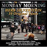 Herb Silverstein Monday Morning