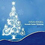 Doug Edgell Acoustic Guitar Christmas, Vol. 2