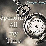 Frankie Paul Spending All My Time