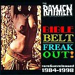 The Raymen Bible Belt Freak Out