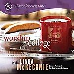 Linda McKechnie Worship Collage