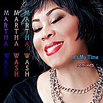 Martha Wash It's My Time Remixes