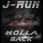 J-Run Holla Back