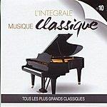London Philharmonic Orchestra L'intégrale Musique Classique, Vol. 10