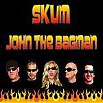 Skum Jon The Bagman