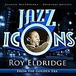 Roy Eldridge Jazz Icons From The Golden Era - Roy Eldridge