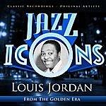 Louis Jordan Jazz Icons From The Golden Era - Louis Jordan