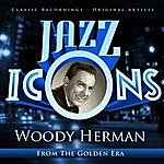 Woody Herman Jazz Icons From The Golden Era - Woody Herman