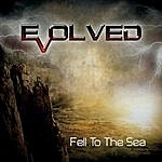 Evolved Fell To The Sea - Ep