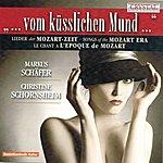 Christine Schornsheim Songs Of The Mozart Era, Vom Küsslichen Mund
