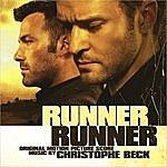 Christophe Beck Runner Runner (Original Motion Picture Score)