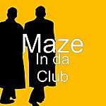 Maze In Da Club